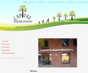 CAPITAL PEDIATRIC DENTISTRY - DAVID J. CRIPPEN, DDS, INC - OFFICE:    FAX: 916.476.3974 - 920 29TH STREET MIDTOWN SACRAMENTO CA 95816.